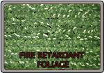 Fire Retardant Foliage